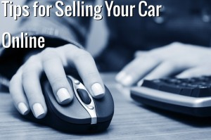 tips for selling your car online 300x199 Advertising Your Used Car Online