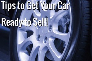tips to get your car ready to sell 300x200 Get Your Car Ready to Sell