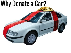Why Donate a Car 300x225 What are the Benefits of Donating a Car?