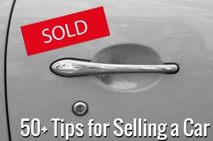 tips for selling a car 300x199 50+ Awesome Tips for Selling Your Vehicle