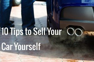 10 tips feat1 300x199 10 Tips on How to Sell Your Used Car Yourself