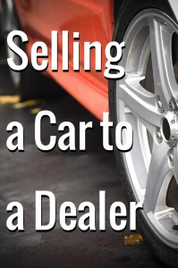 sell used car to dealer 199x300 Do Car Dealerships Buy Used Cars?
